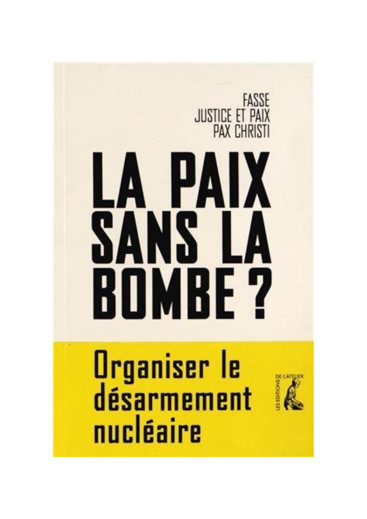 La paix sans la Bombe